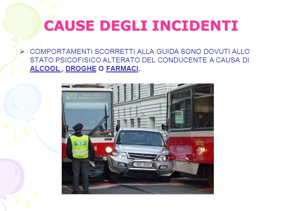 CAUSE DEGLI INCIDENTI