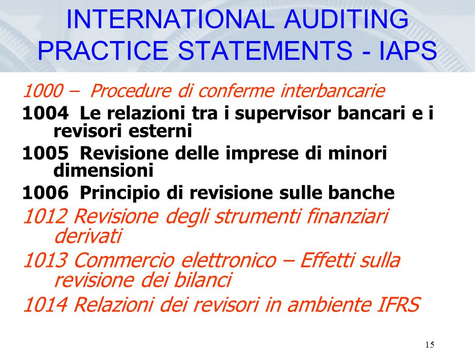 INTERNATIONAL AUDITING PRACTICE STATEMENTS - IAPS