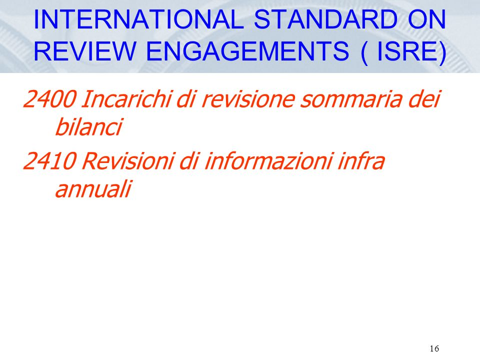 INTERNATIONAL STANDARD ON REVIEW ENGAGEMENTS ( ISRE)