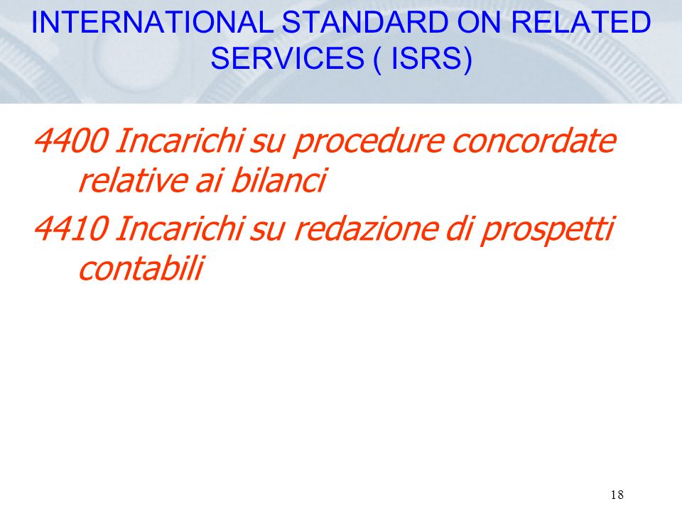 INTERNATIONAL STANDARD ON RELATED SERVICES ( ISRS)