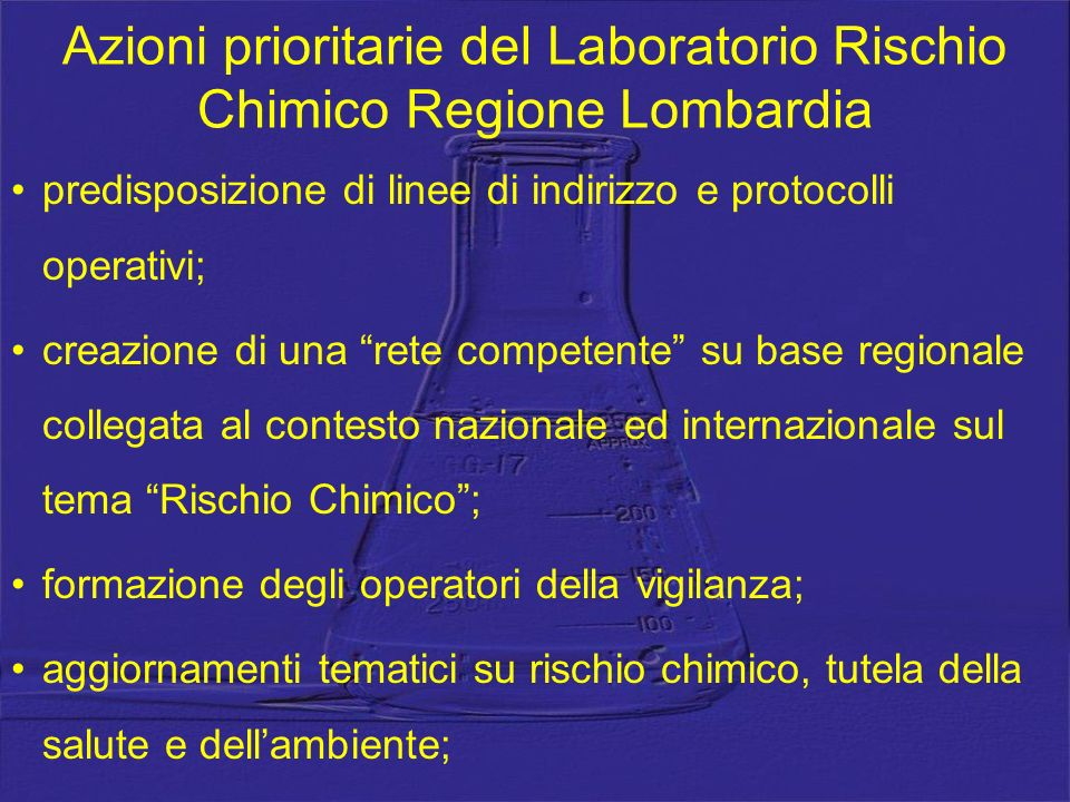 Azioni prioritarie del Laboratorio Rischio Chimico Regione Lombardia