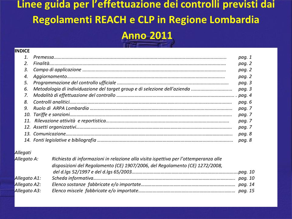Linee guida per l'effettuazione dei controlli previsti dai Regolamenti REACH e CLP in Regione Lombardia Anno 2011