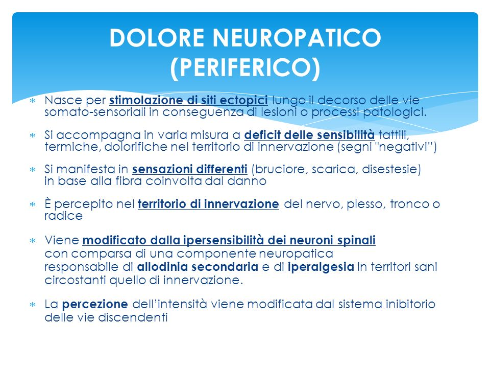 DOLORE NEUROPATICO (PERIFERICO)