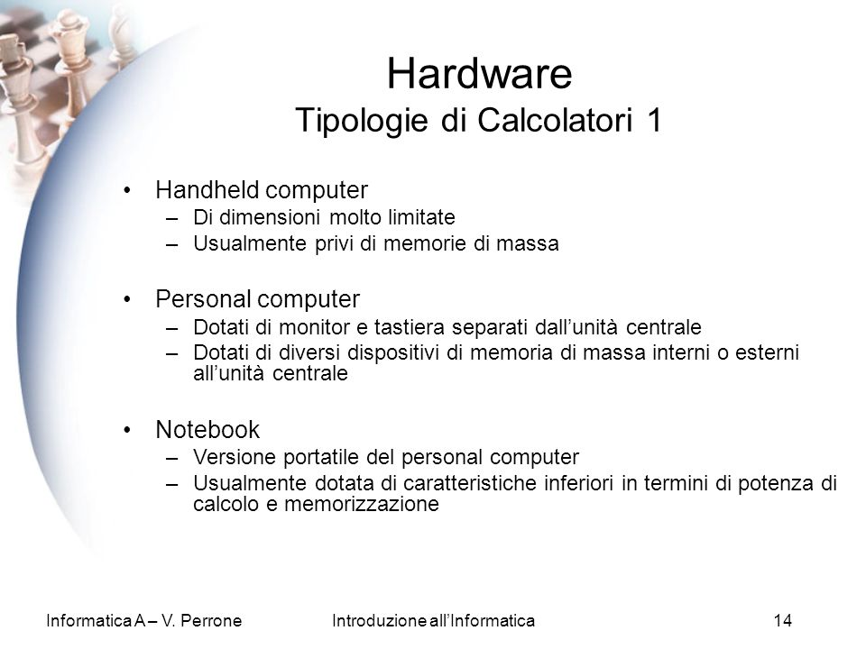 Hardware Tipologie di Calcolatori 1
