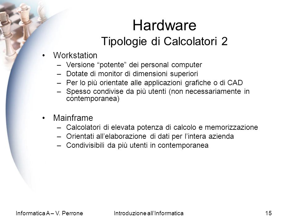Hardware Tipologie di Calcolatori 2