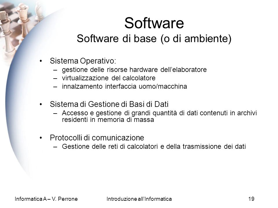Software Software di base (o di ambiente)