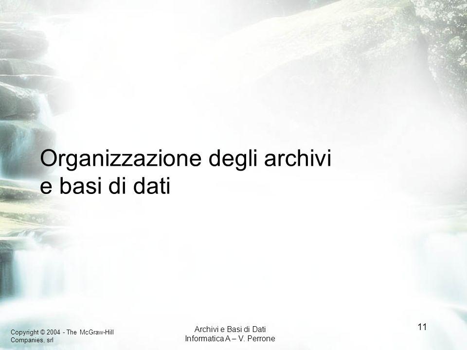 Organizzazione degli archivi e basi di dati