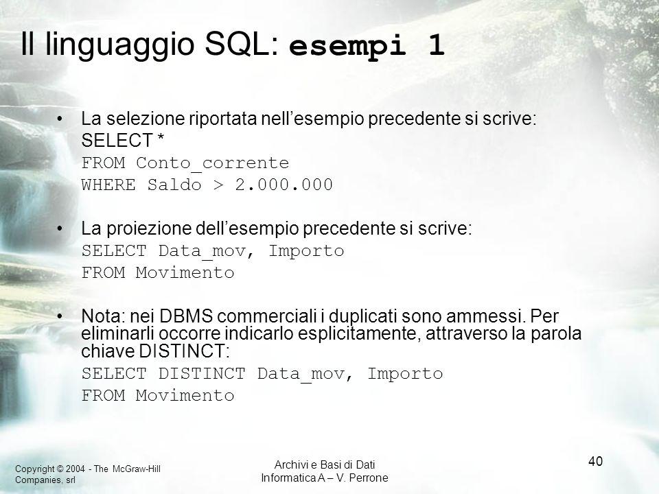 Il linguaggio SQL: esempi 1