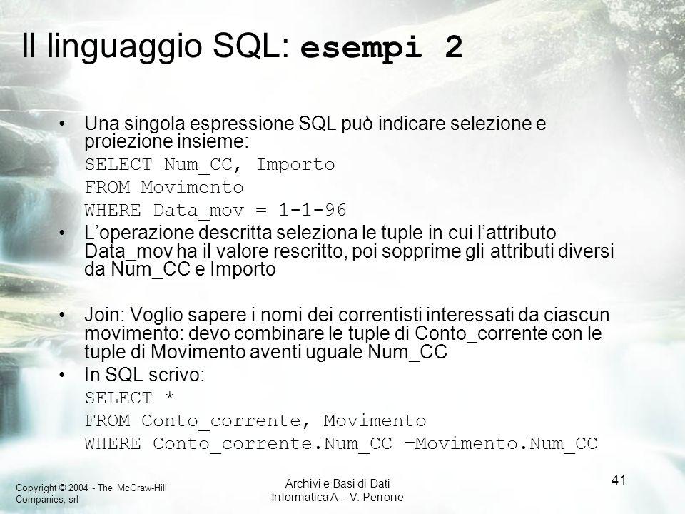 Il linguaggio SQL: esempi 2
