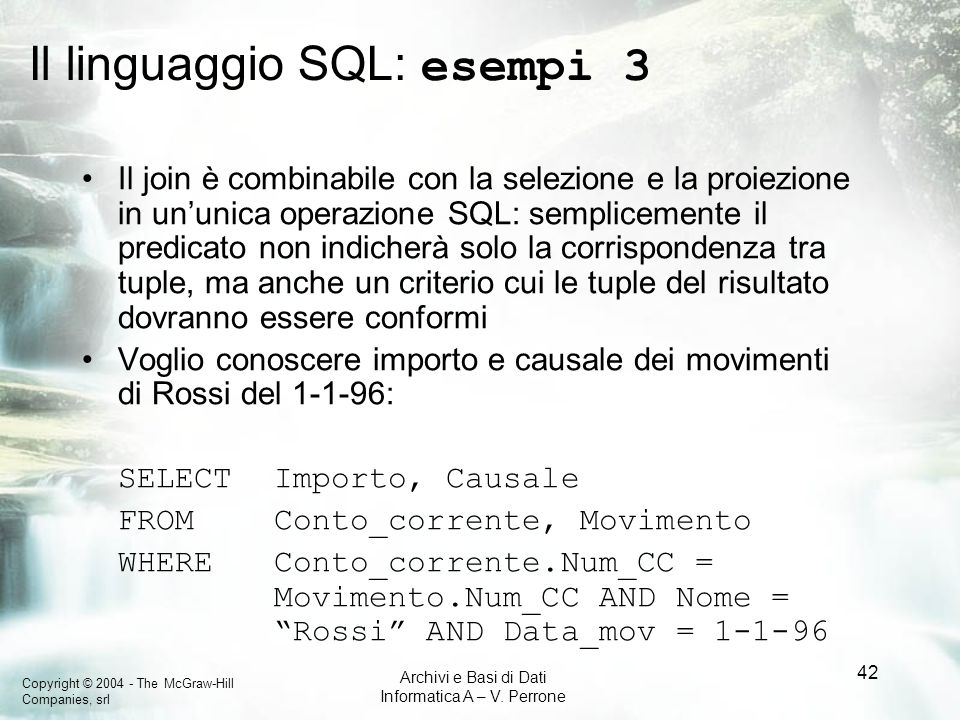Il linguaggio SQL: esempi 3