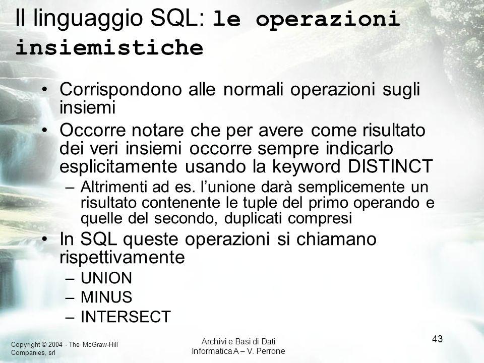 Il linguaggio SQL: le operazioni insiemistiche