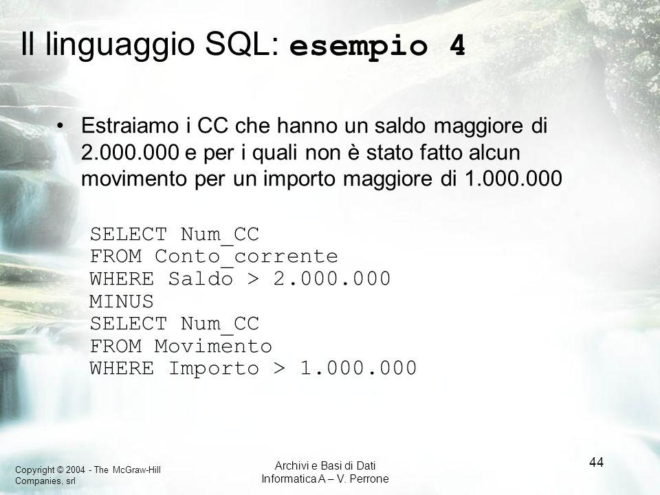 Il linguaggio SQL: esempio 4