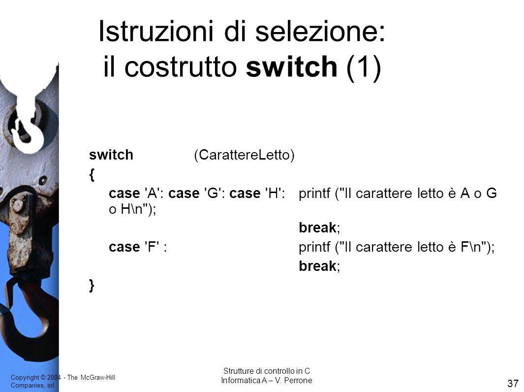 Istruzioni di selezione: il costrutto switch (1)