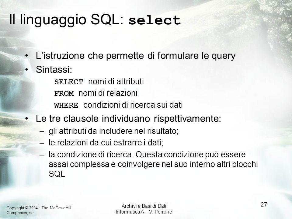 Il linguaggio SQL: select