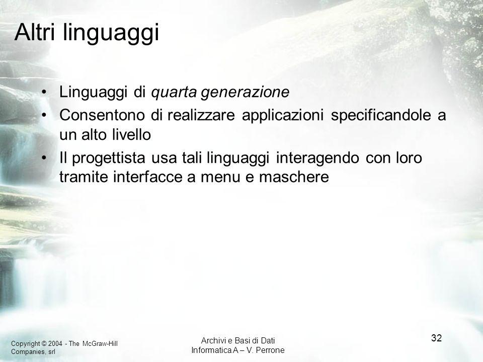 Altri linguaggi Linguaggi di quarta generazione