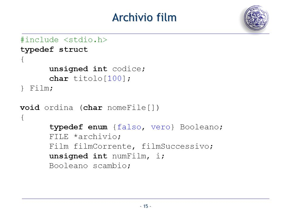 Archivio film #include <stdio.h> typedef struct {