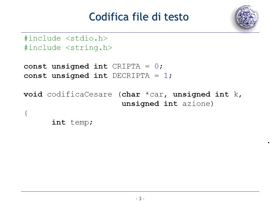 Codifica file di testo #include <stdio.h>