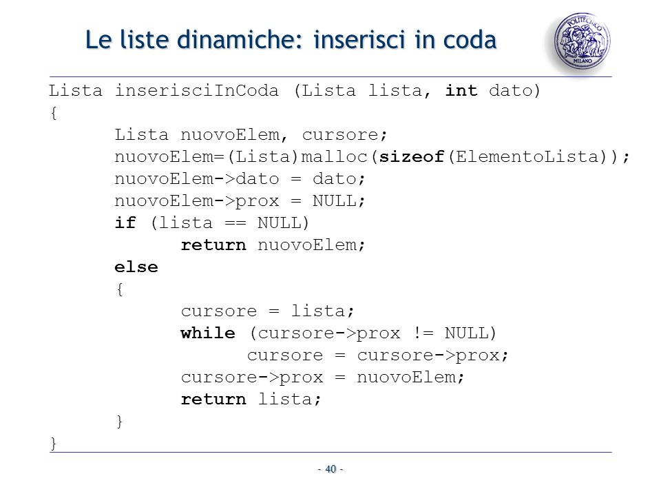 Le liste dinamiche: inserisci in coda