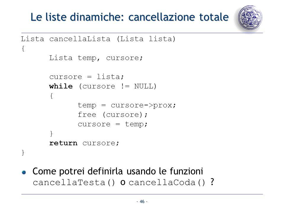 Le liste dinamiche: cancellazione totale