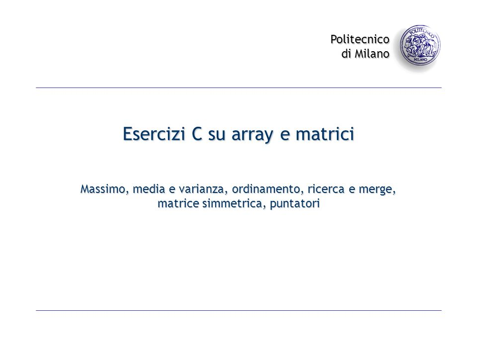 Esercizi C su array e matrici