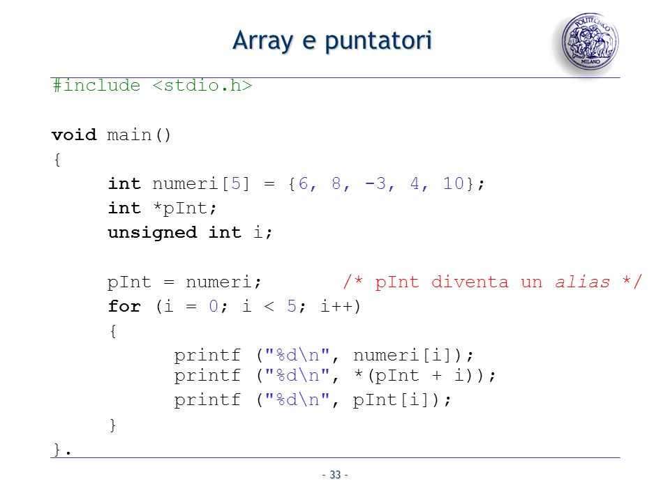 Array e puntatori #include <stdio.h> void main() {
