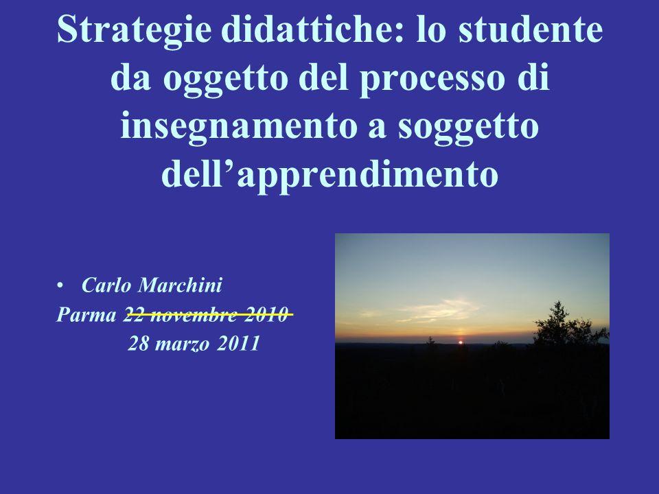 Strategie didattiche: lo studente da oggetto del processo di insegnamento a soggetto dell'apprendimento