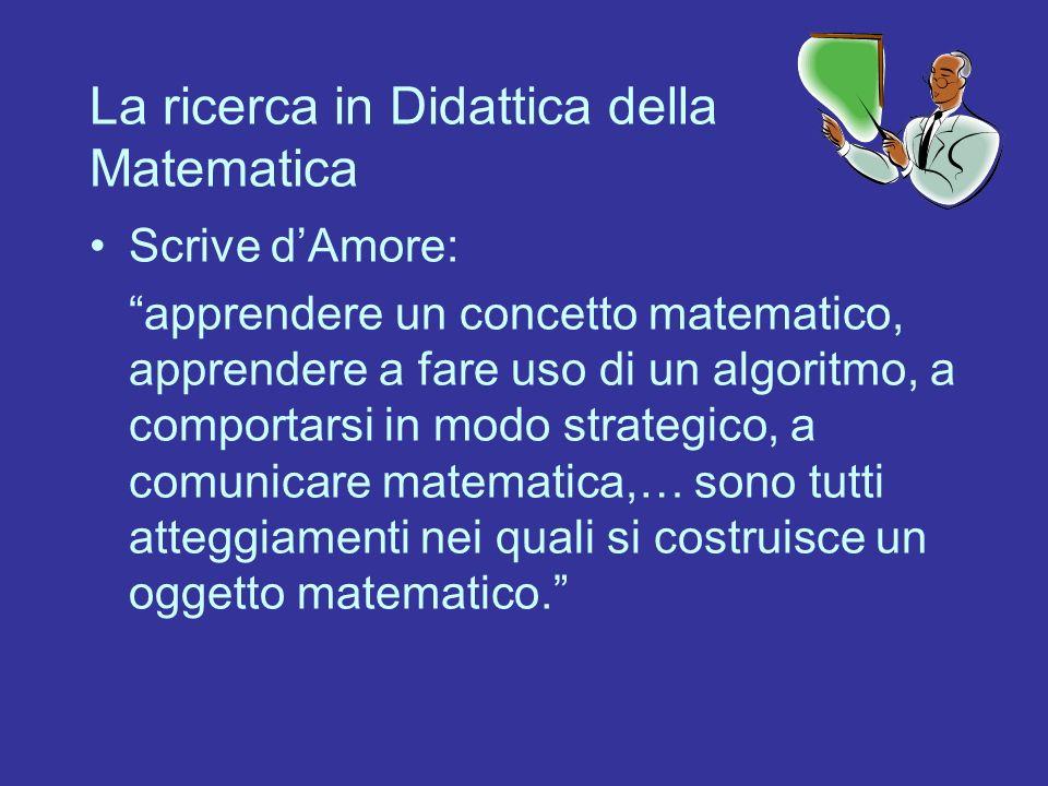 La ricerca in Didattica della Matematica