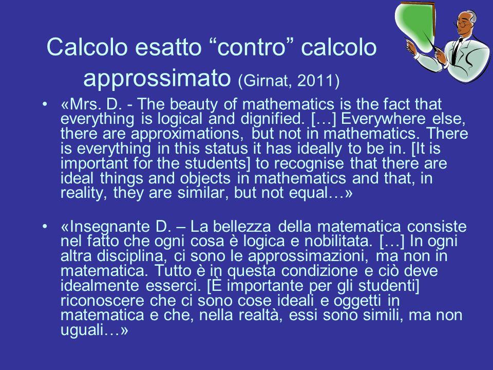 Calcolo esatto contro calcolo approssimato (Girnat, 2011)