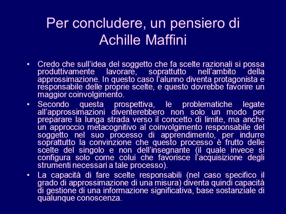 Per concludere, un pensiero di Achille Maffini