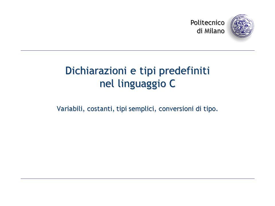 Dichiarazioni e tipi predefiniti nel linguaggio C