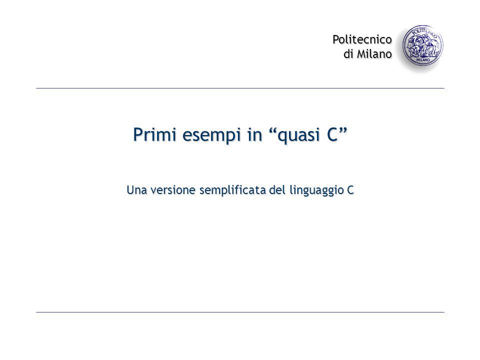 Primi esempi in quasi C
