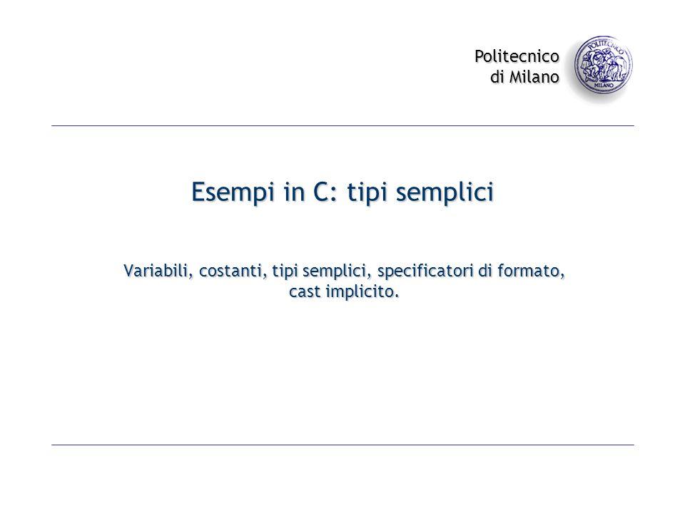 Esempi in C: tipi semplici