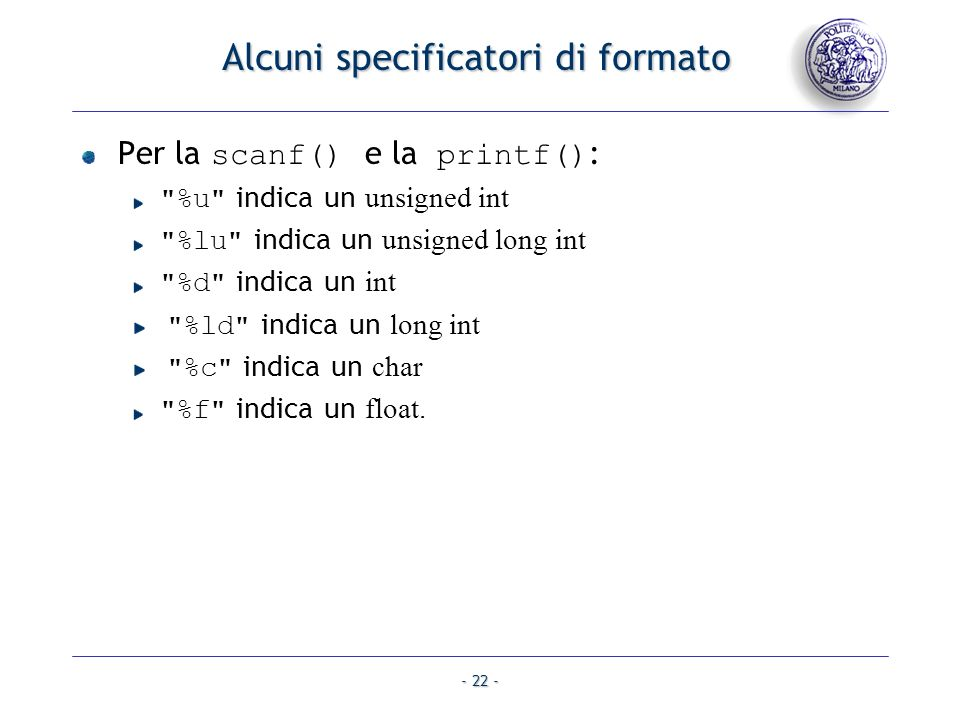 Alcuni specificatori di formato