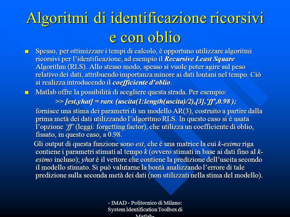 Algoritmi di identificazione ricorsivi e con oblio