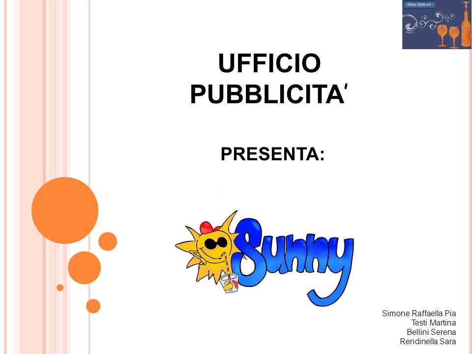 UFFICIO PUBBLICITA' PRESENTA: Simone Raffaella Pia Testi Martina