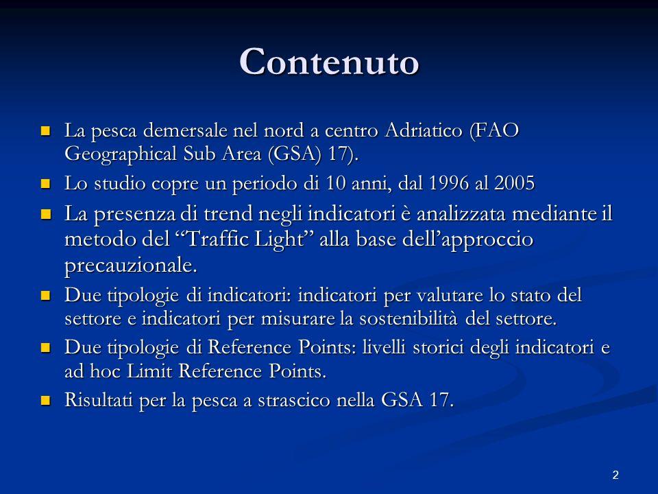 Contenuto La pesca demersale nel nord a centro Adriatico (FAO Geographical Sub Area (GSA) 17).