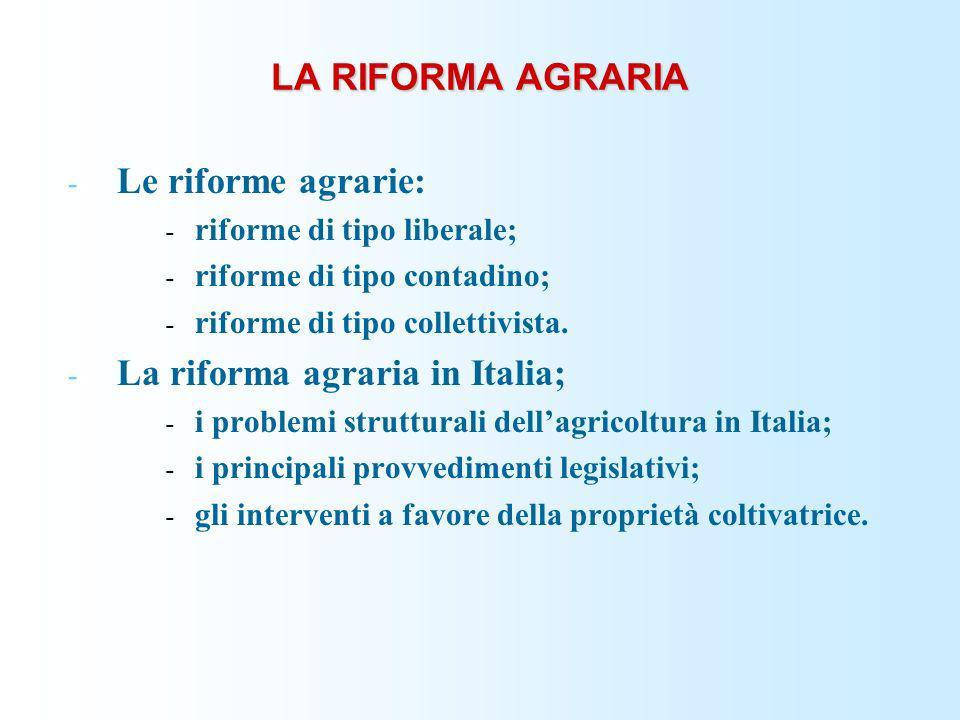 La riforma agraria in Italia;