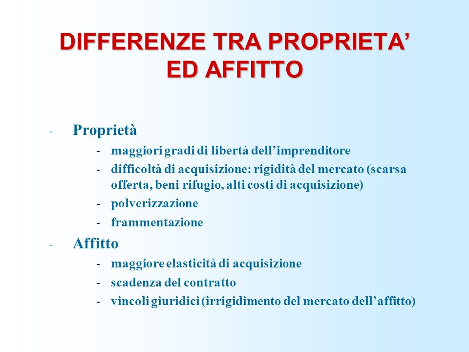 DIFFERENZE TRA PROPRIETA' ED AFFITTO