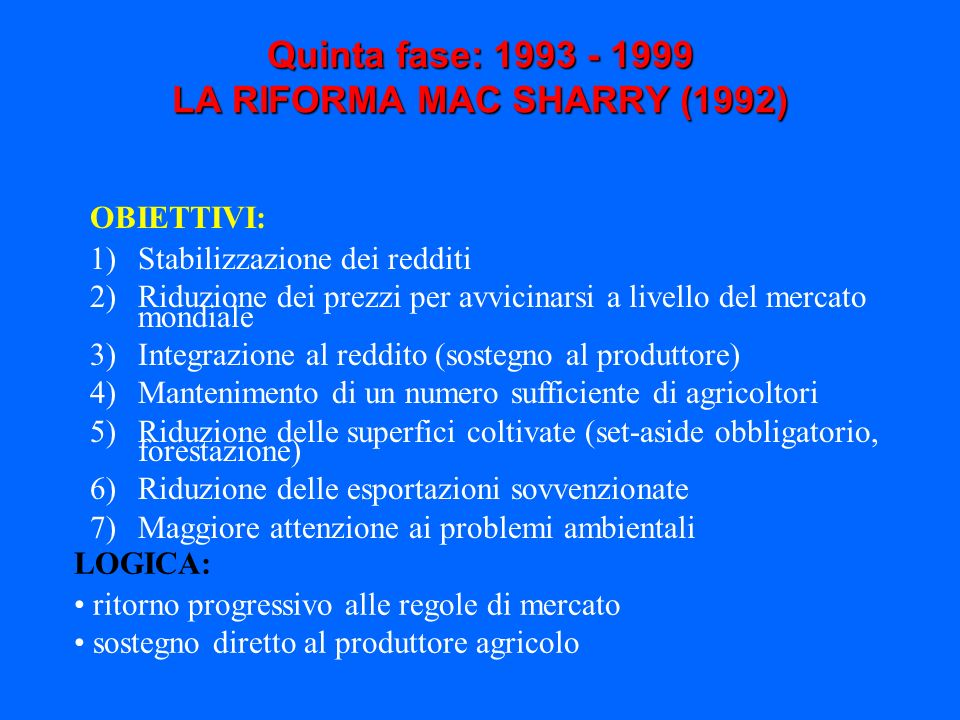 Quinta fase: 1993 - 1999 LA RIFORMA MAC SHARRY (1992)
