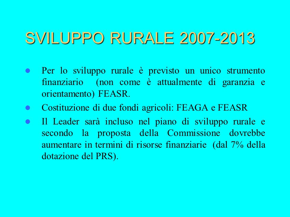 SVILUPPO RURALE 2007-2013