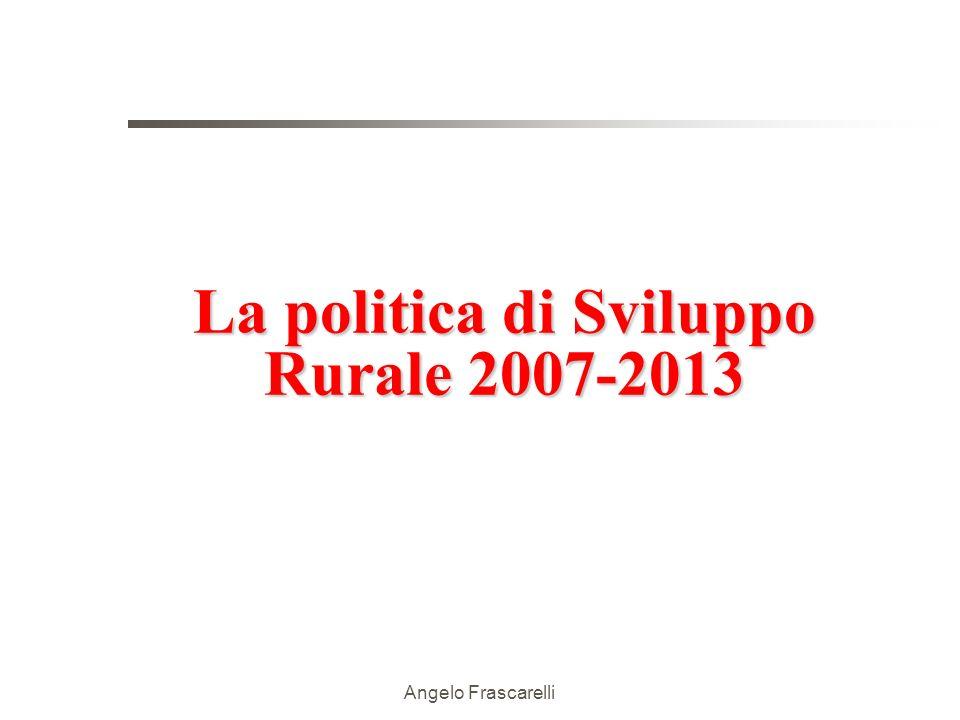 La politica di Sviluppo Rurale 2007-2013