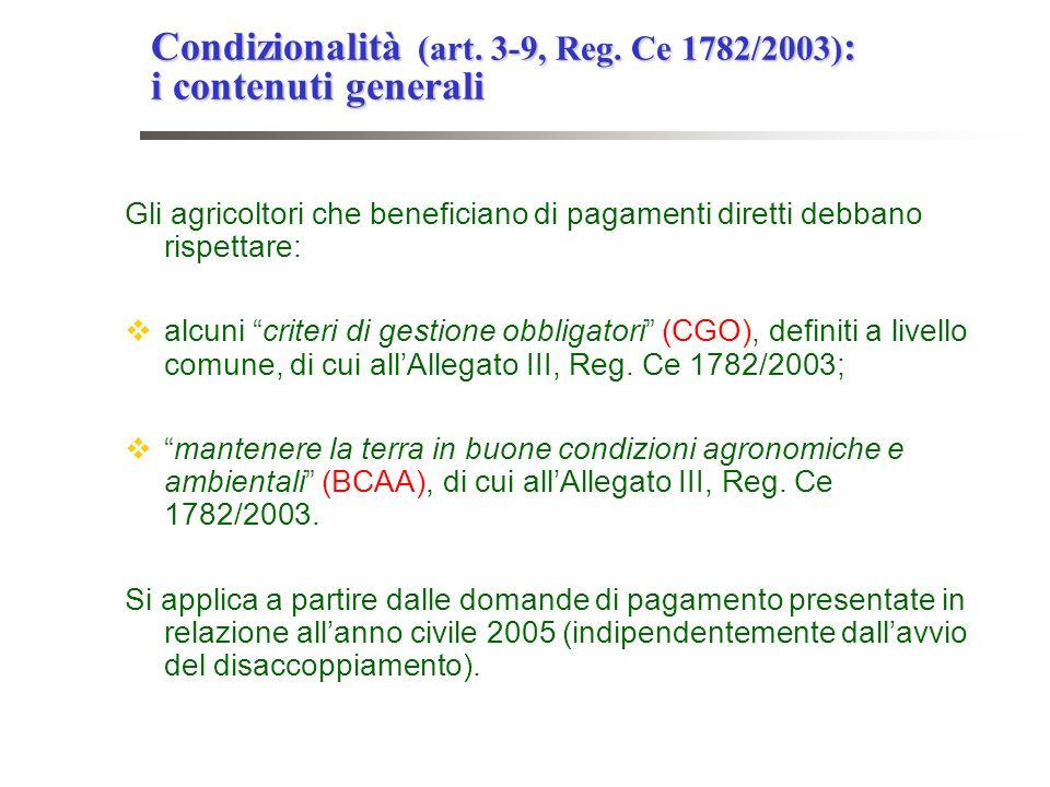 Condizionalità (art. 3-9, Reg. Ce 1782/2003): i contenuti generali