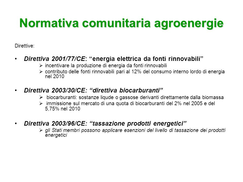 Normativa comunitaria agroenergie