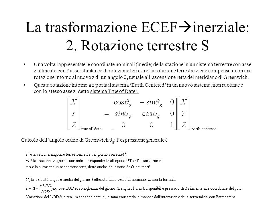 La trasformazione ECEFinerziale: 2. Rotazione terrestre S