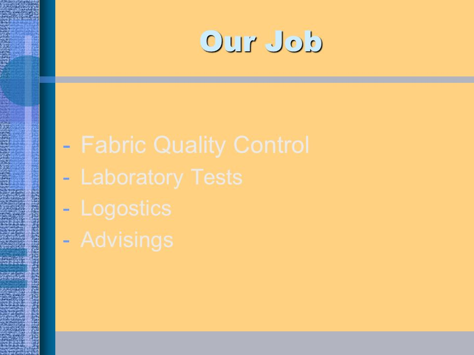 Our Job Fabric Quality Control Laboratory Tests Logostics Advisings