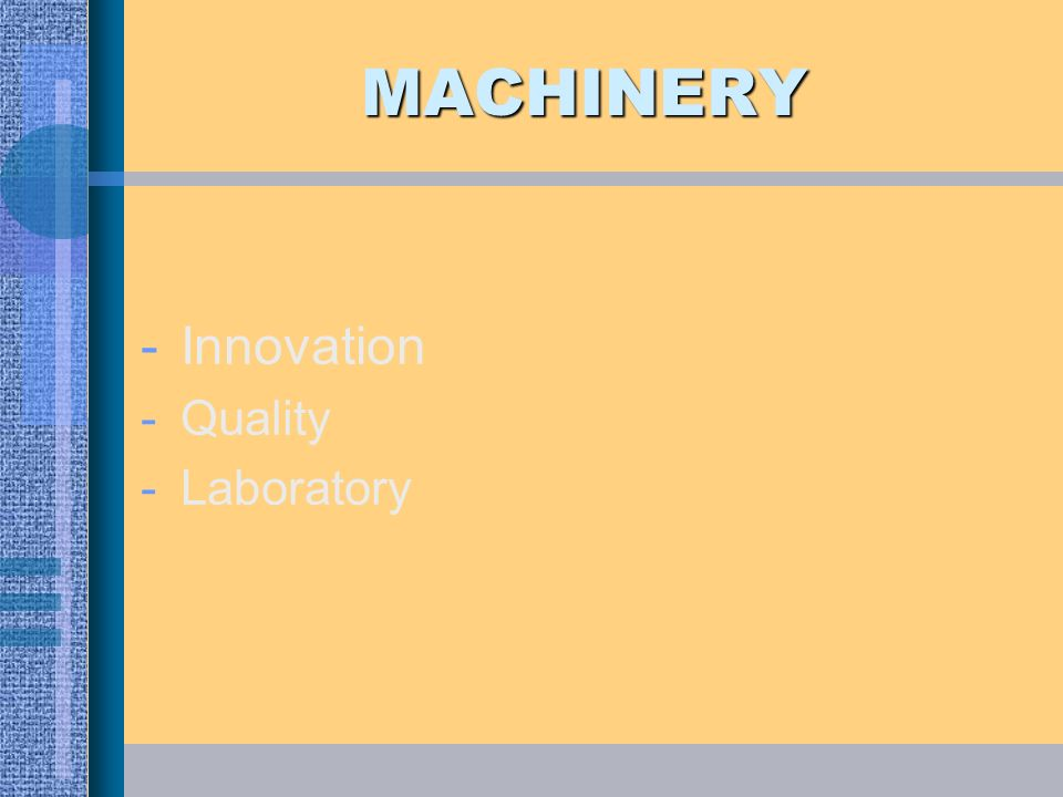 MACHINERY Innovation Quality Laboratory