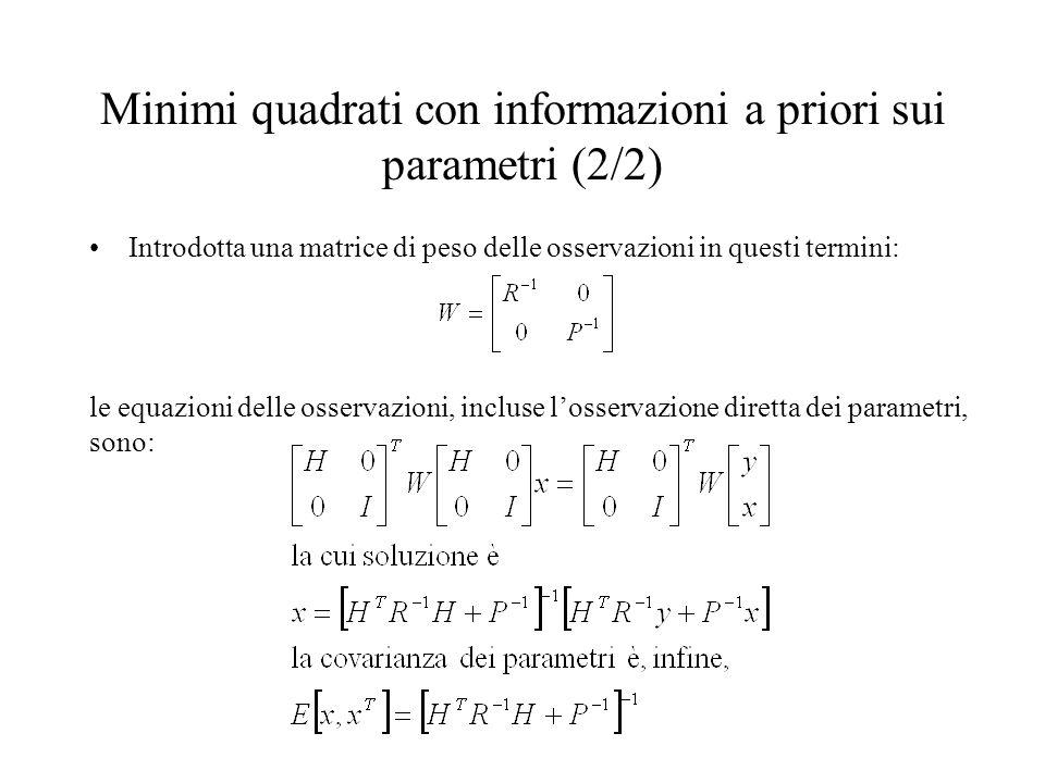 Minimi quadrati con informazioni a priori sui parametri (2/2)