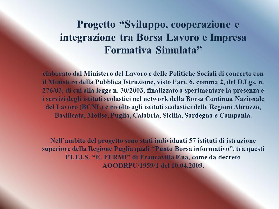 Progetto Sviluppo, cooperazione e integrazione tra Borsa Lavoro e Impresa Formativa Simulata