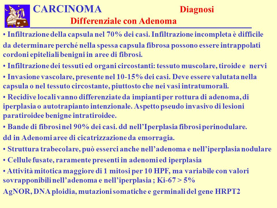 CARCINOMA Diagnosi Differenziale con Adenoma