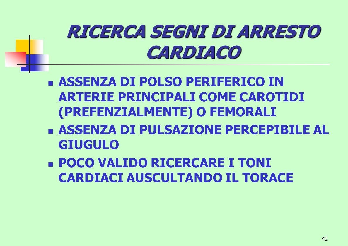 RICERCA SEGNI DI ARRESTO CARDIACO